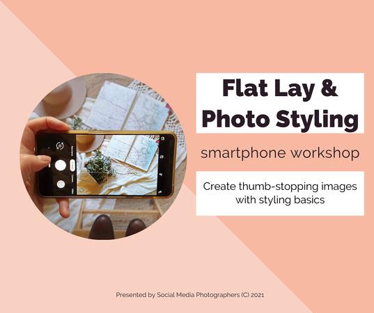 Flat Lay Photo Styling Workshop