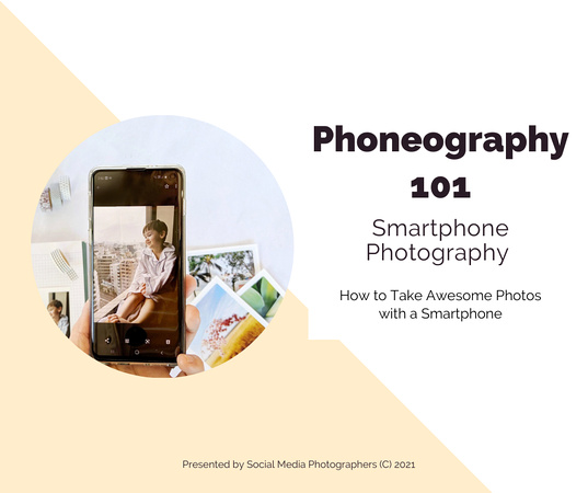 Smartphone Photography Workshop Phone Camera Training