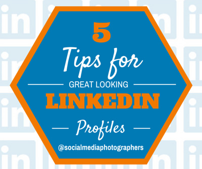 5 Tips for Great Looking Linkedin Profiles